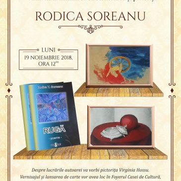 Întâlnire cu scriitoarea și pictorița Rodoca T. Soreanu