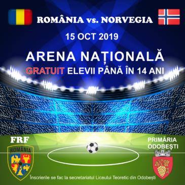 Meciul Romania-Norvegia GRATUIT pentru elevi